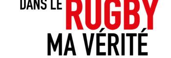 Parution «Les Accidents dans le rugby – Ma vérité»